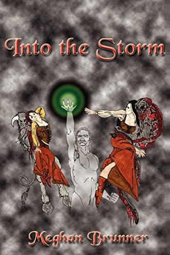 Into the Storm: Meghan Brunner