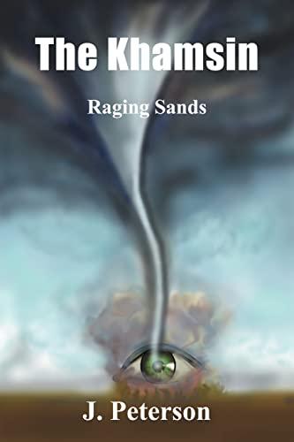 The Khamsin: Raging Sands: Peterson, Josephine