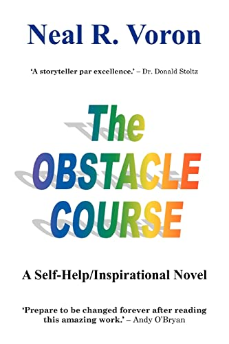 The Obstacle Course: Voron, Neal