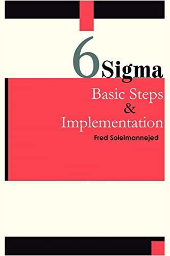 9781418448011: Six Sigma, Basic Steps & Implementation