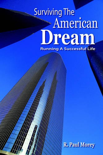 9781418448868: Surviving the American Dream: Running a Successful Life