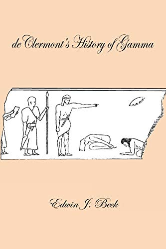 9781418449049: deClermont's History of Gamma