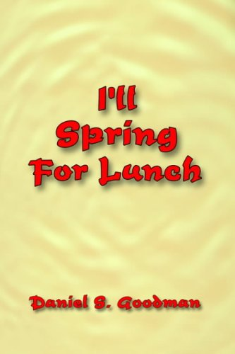 9781418449889: I'll Spring for Lunch