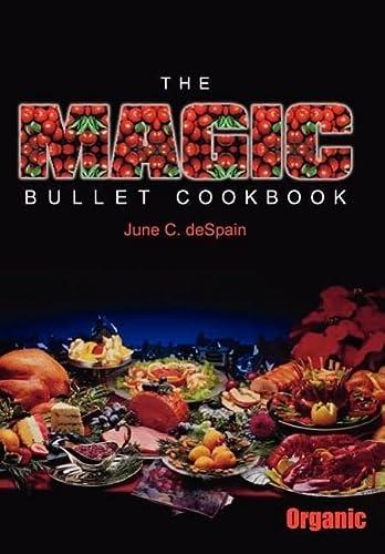 9781418450274: The Magic Bullet Cookbook