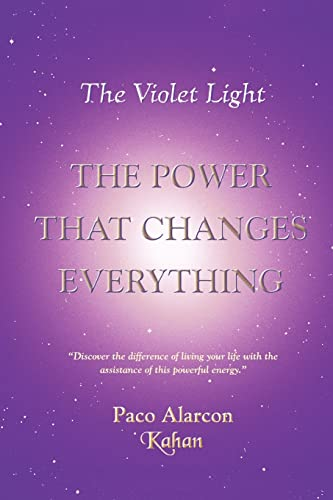 9781418450298: The Violet Light, The Power That Changes Everything