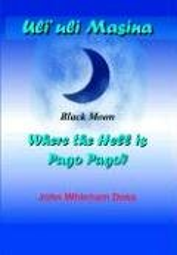 Uli'Uli Masina (Black Moon) : Where the: John Doss