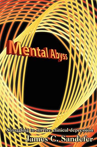 Mental Abyss: James C., Ph.D.