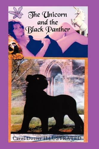 9781418453152: The Unicorn and the Black Panther