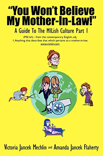 "You Won't Believe My Mother-In-Law!"" A Guide To The MILish Culture: Part 1: Mechlin, ..."