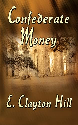 9781418455811: Confederate Money