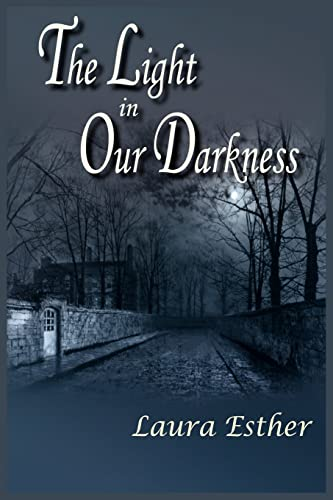 The Light in Our Darkness: Laura Esther
