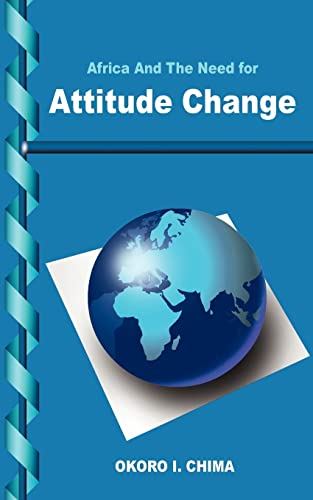 9781418458263: Africa And The Need for Attitude Change