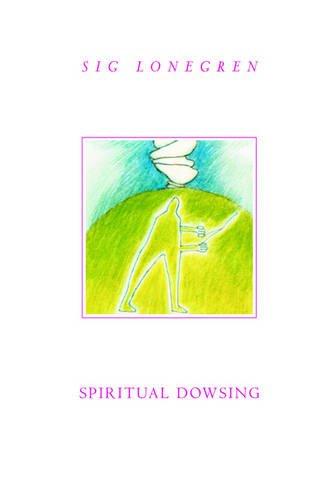 9781418458898: SPIRITUAL DOWSING