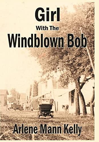 Girl With The Windblown Bob: Arlene Mann Kelly