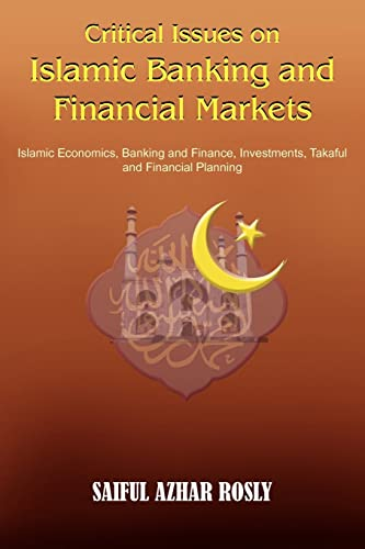 9781418469306: Critical Issues on Islamic Banking and Financial Markets: Islamic Economics, Banking and Finance, Investments, Takaful and Financial Planning