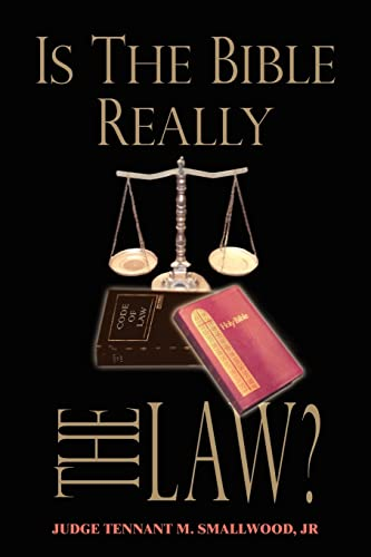 9781418471460: IS THE BIBLE REALLY THE LAW?
