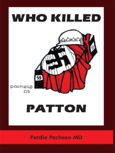 9781418472061: Who Killed Patton