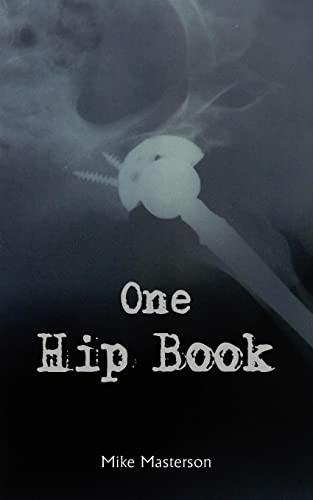 9781418472498: One Hip Book