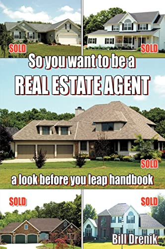 9781418473235: So You Want to Be a REAL ESTATE AGENT: a look before you leap handbook