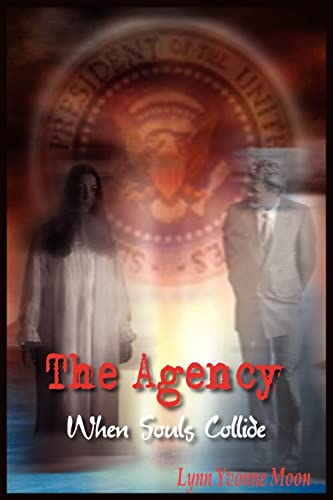 9781418473549: The Agency: When Souls Collide