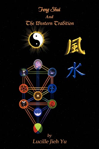 Feng Shui And The Western Tradition: Lucille Yu
