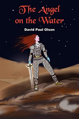 The Angel on the Water: David Paul Olson