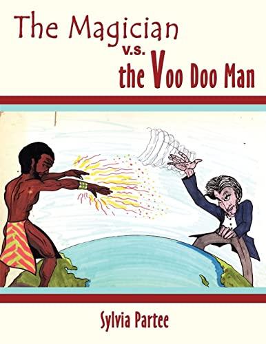 9781418475499: The Magician V.S. the Voo Doo Man