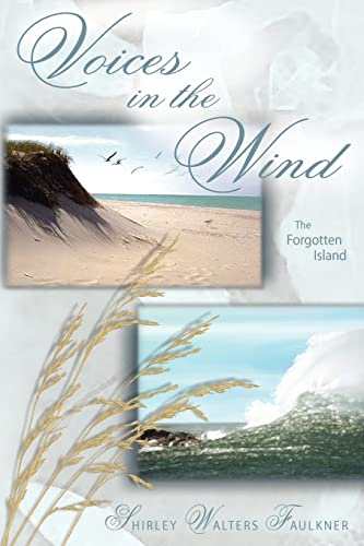 9781418479190: Voices in the Wind: The Forgotten Island