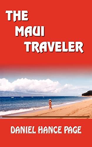 9781418481971: THE MAUI TRAVELER