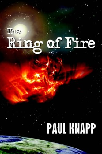 9781418483166: THE RING OF FIRE
