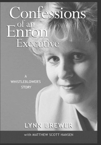 9781418485351: Confessions of an Enron Executive: A Whistleblower's Story