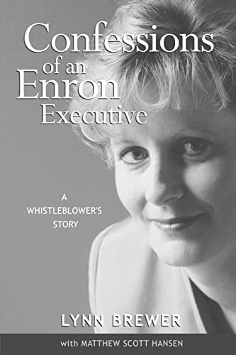 9781418485368: Confessions of an Enron Executive: A Whistleblower's Story