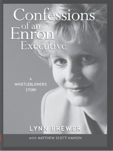 9781418485375: Confessions of an Enron Executive: A Whistleblower's Story