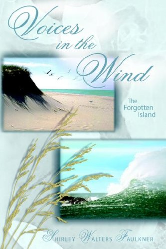 9781418485429: Voices in the Wind: The Forgotten Island