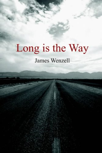 Long is the Way: James Wenzell