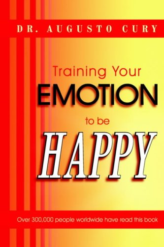 9781418486235: Training Your Emotion to Be Happy