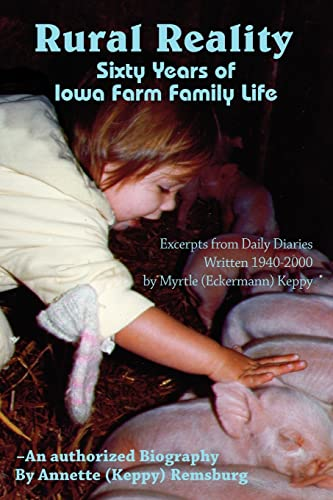 Rural Reality: Sixty Years of Iowa Farm: Annette Remsburg