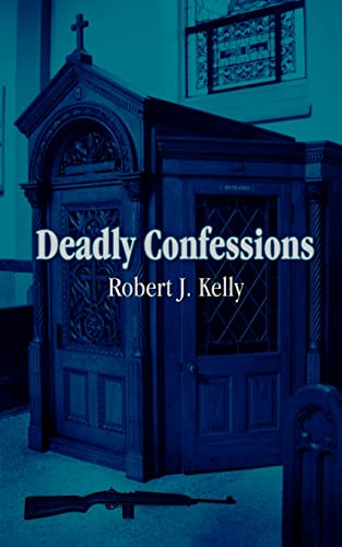 9781418491697: Deadly Confessions
