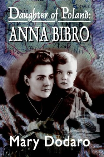 9781418492205: Daughter of Poland: Anna Bibro