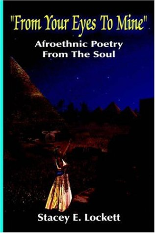 9781418493097: From Your Eyes To Mine: Afroethnic Poetry From The Soul