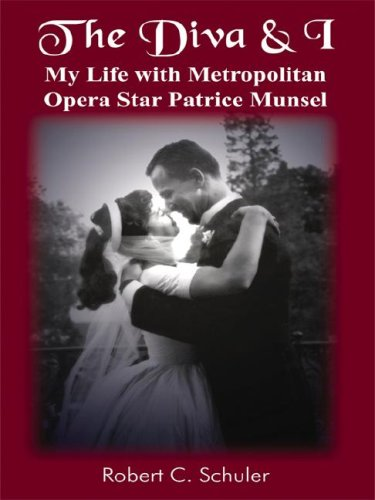 9781418494995: The Diva and I: My Life with Metropolitan Opera Star Patrice Munsel