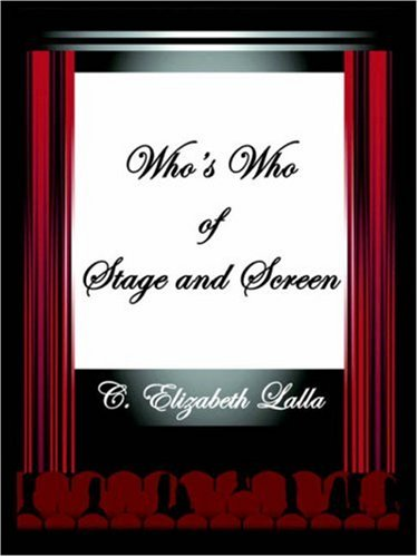 Who's Who of Stage and Screen: C. Elizabeth Lalla
