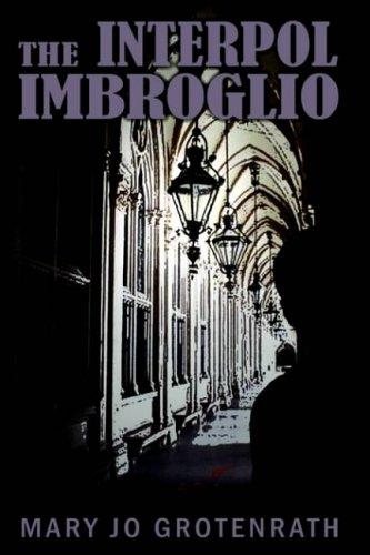 The Interpol Imbroglio: Mary Jo Grotenrath