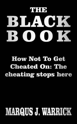 9781418497859: THE BLACK BOOK: HOW NOT TO GET CHEATED ON the cheating stops here