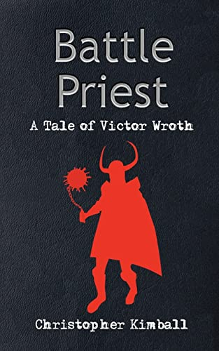 9781418498979: Battle Priest: A Tale of Victor Wroth