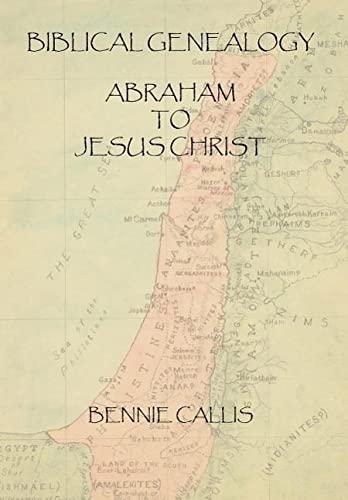9781418499129: Biblical Genealogy Abraham to Jesus Christ