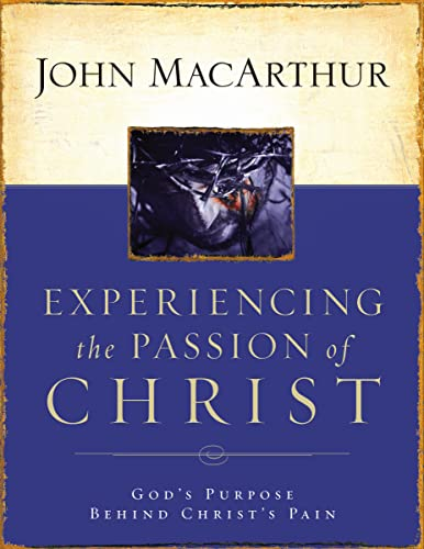 Experiencing The Passion Of Christ Workbk