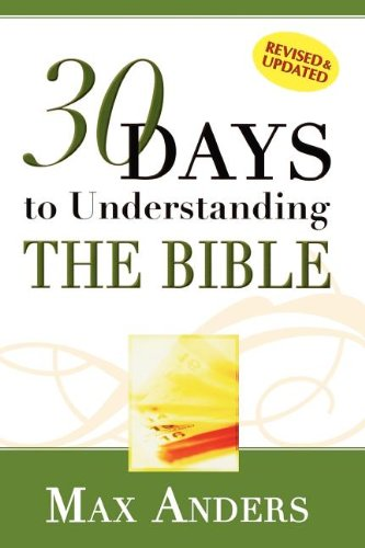9781418500146: 30 Days to Understanding the Bible in 15 Minutes in a Day