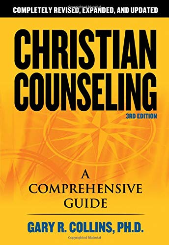 Christian Counseling: A Comprehensive Guide: Collins, Gary R.