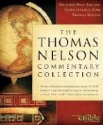 9781418505769: The Thomas Nelson Commentary Collection